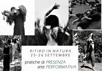 RITIRO IN NATURA 25 – 26 SETTEMBRE / PRATICHE DI PRESENZA e PERFORMATIVE